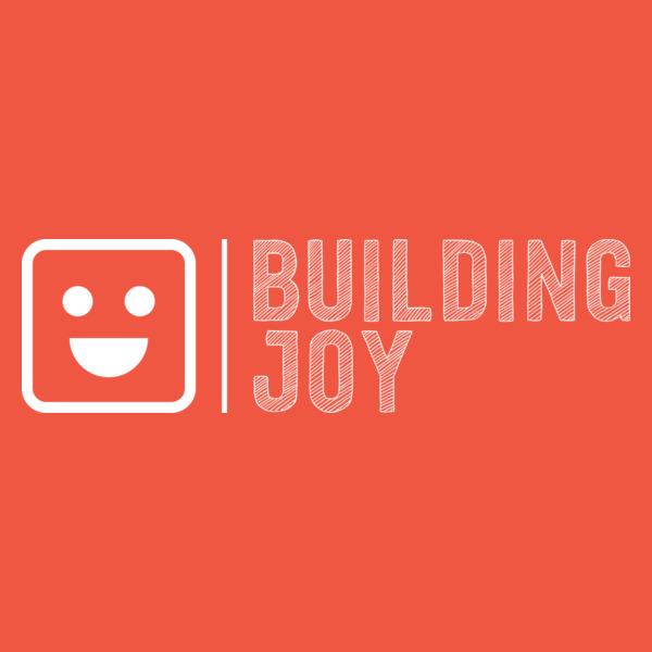 Building Joy